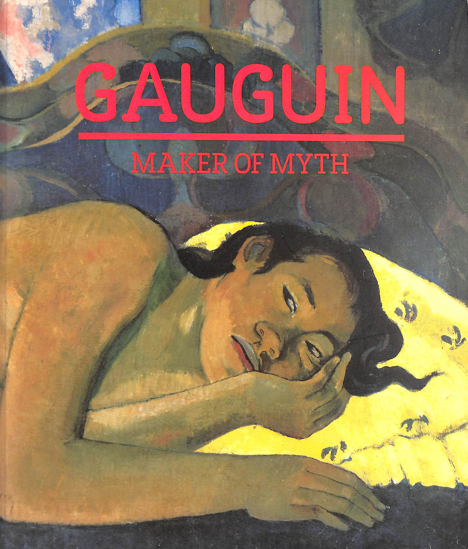 Image for Gauguin: Maker Of Myth