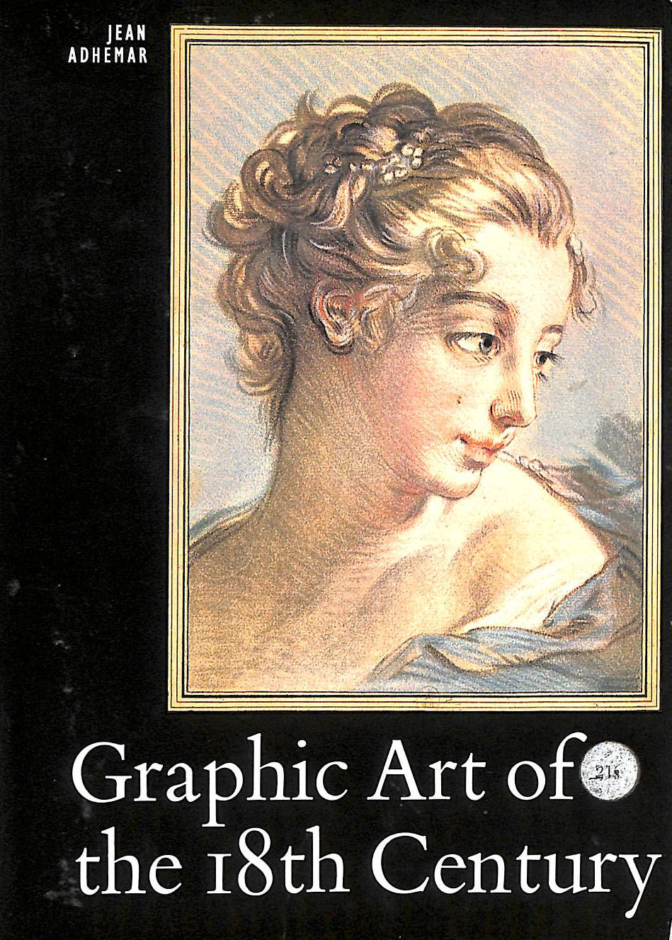 Image for Graphic Art Of The 18Th Century (World Of Art History Series)