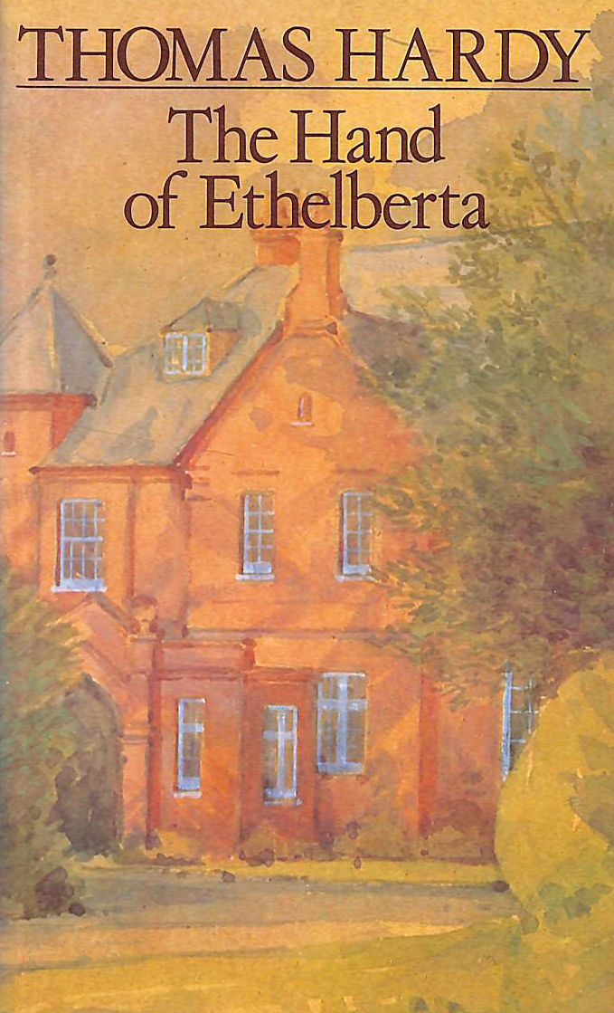 Image for The Hand Of Ethelberta (The New Wessex Thomas Hardy)