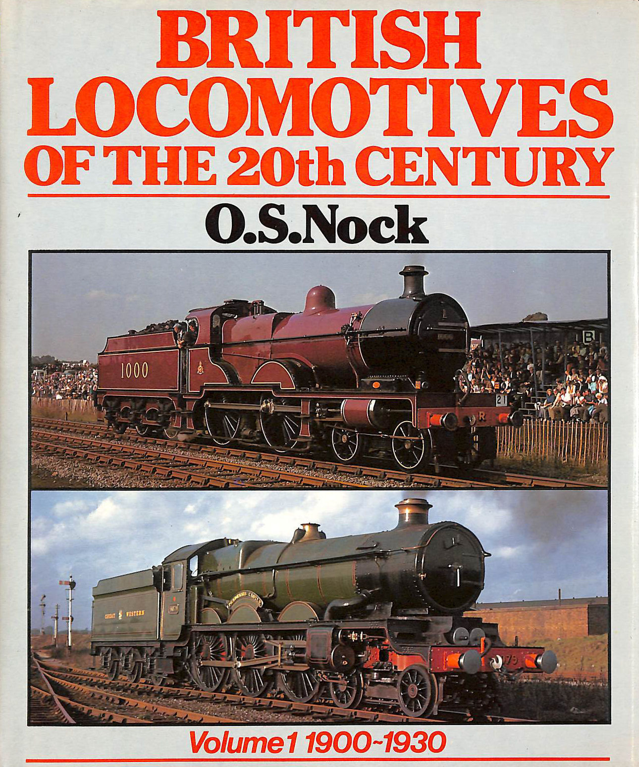 Image for British Locomotives Of The 20Th Century: Vol. I - 1900-1930.