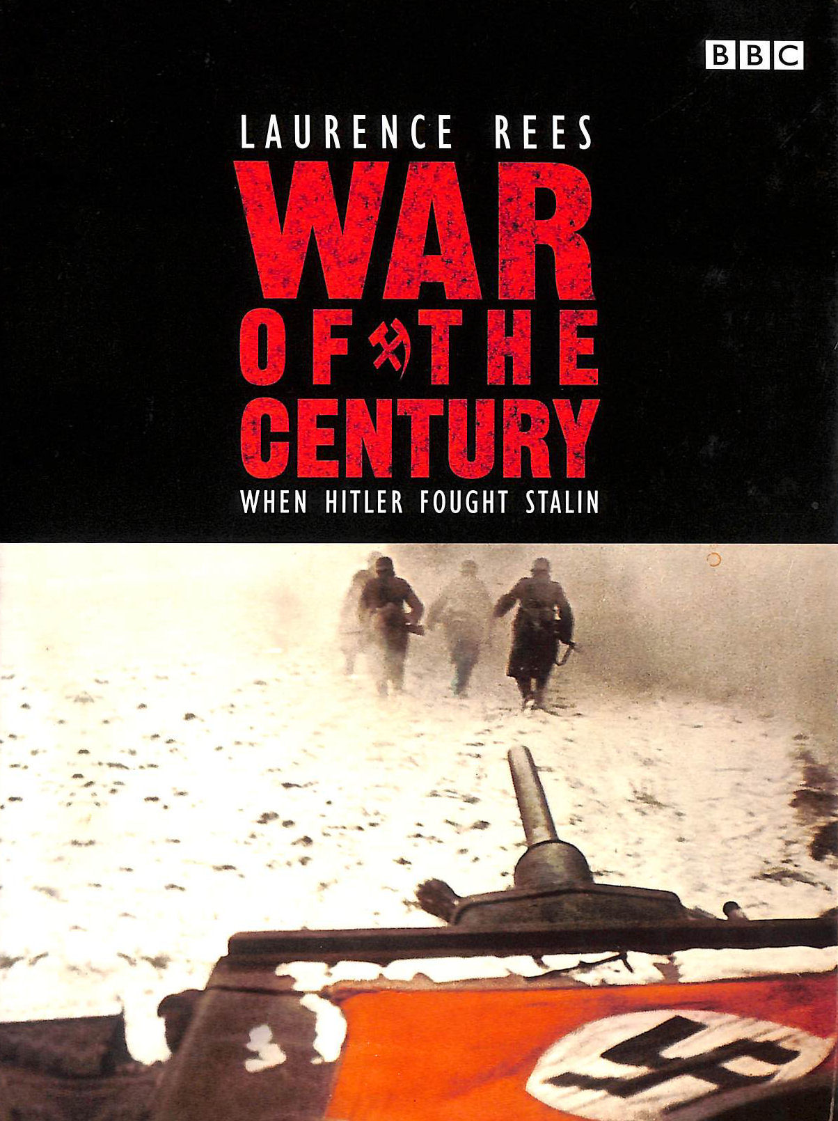 Image for The War Of The Century: When Hitler Fought Stalin