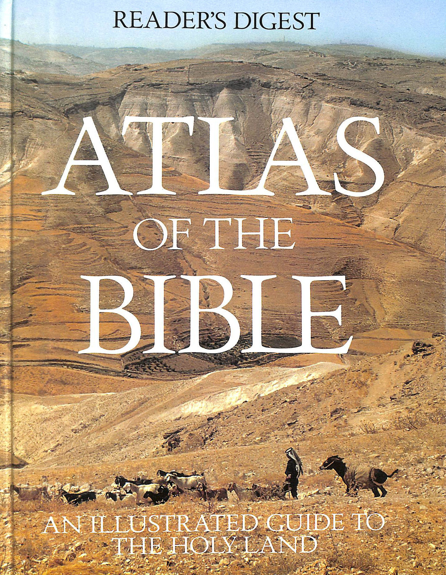 Image for Reader's Digest Atlas Of The Bible: An Illustrated Guide To The Holy Land