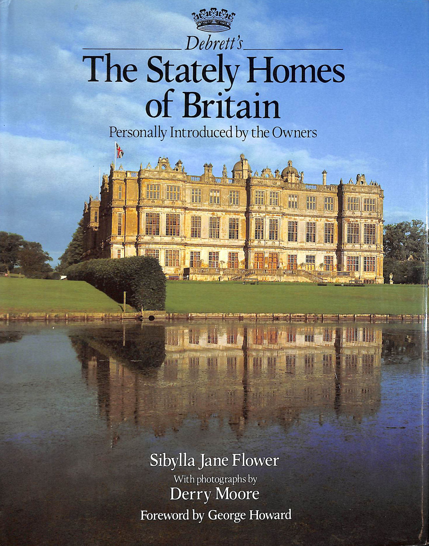 Image for Debrett's. The Stately Homes Of Britain. Personally Introduced By The Owners