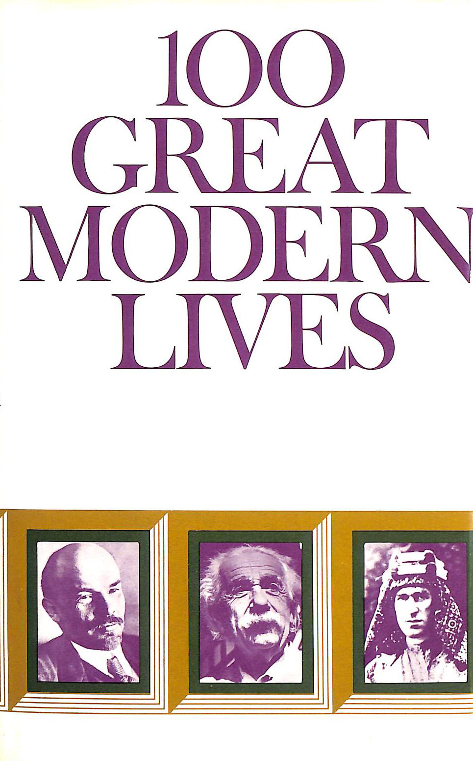 Image for 100 Great Modern Lives