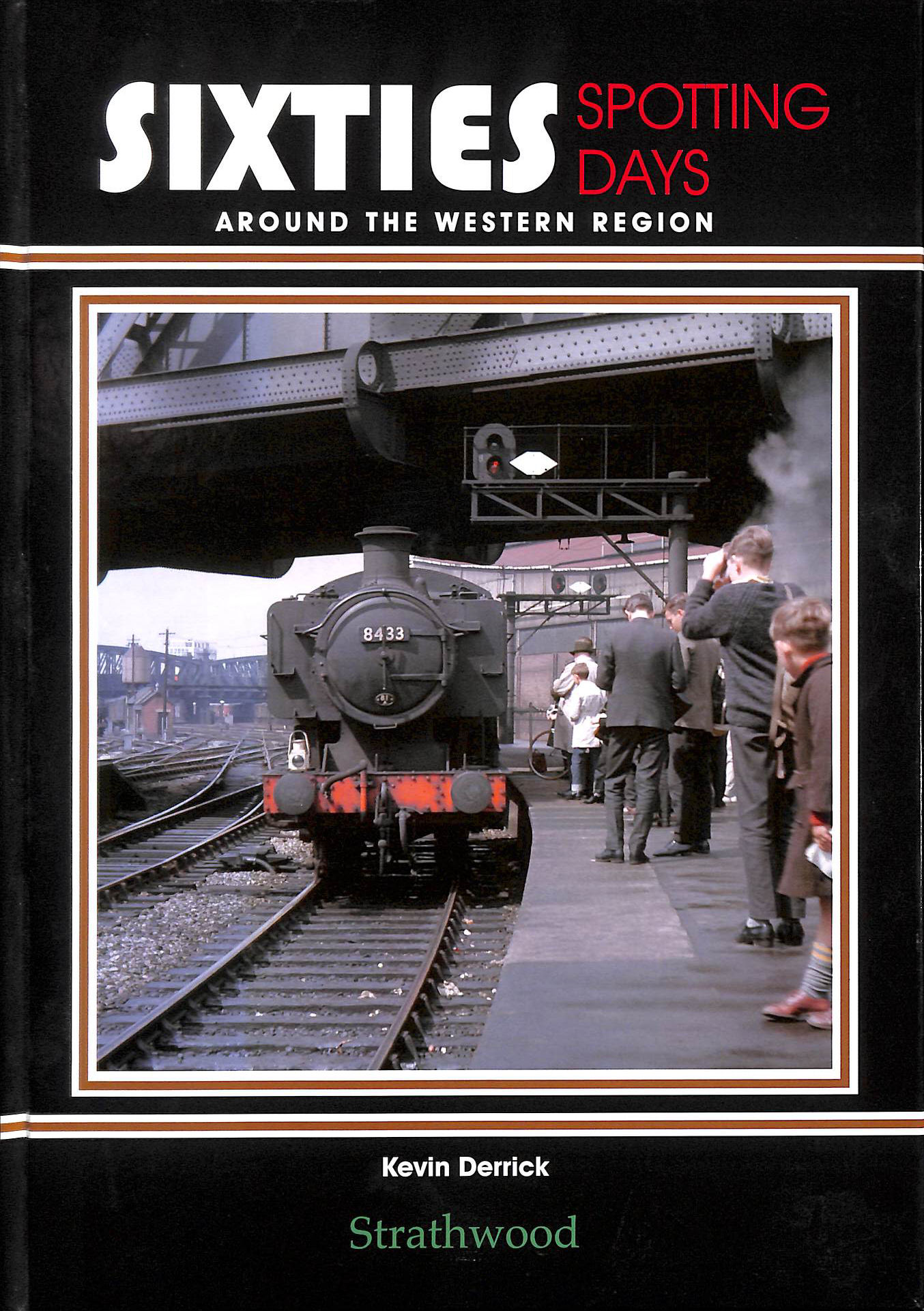Image for Sixties Spotting Days Around The Western Region