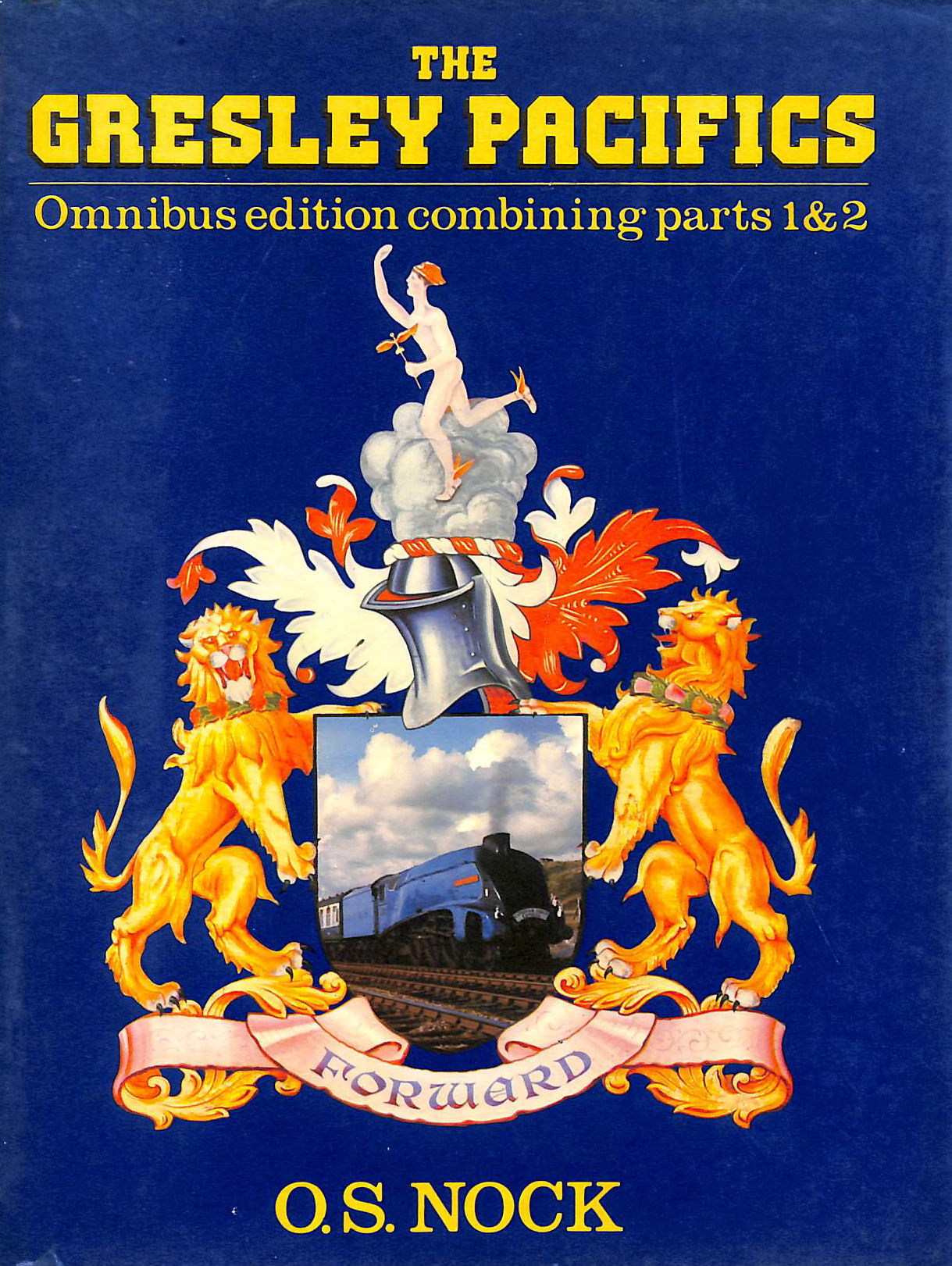 Image for The Gresley Pacifics : Omnibus Editions Combining Parts 1 & 2.