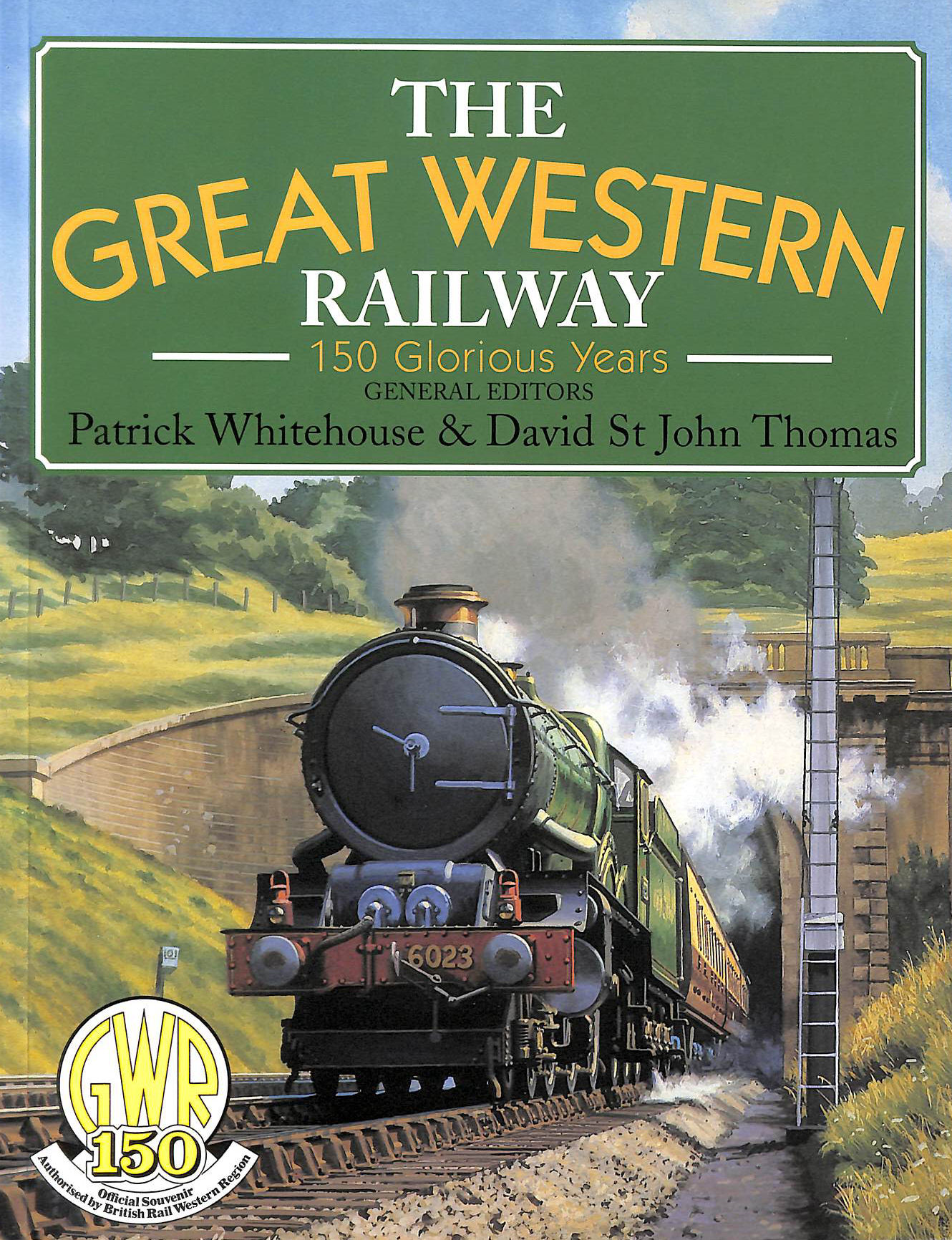 Image for The Great Western Railway: 150 Glorious Years (Gwr)