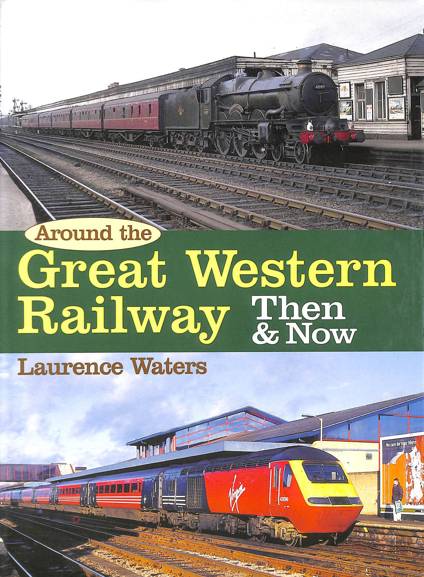 Image for Around The Great Western Then And Now (Then & Now)
