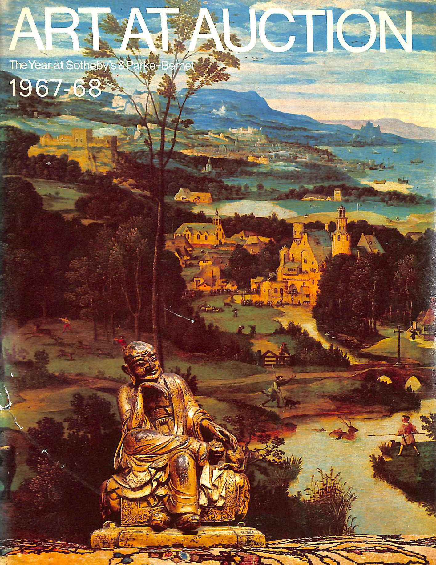 Image for Art At Auction: The Year At Sotheby'S And Parke-Bernet 1967 -68, The Two Hundred And Twenty Fourth Season.
