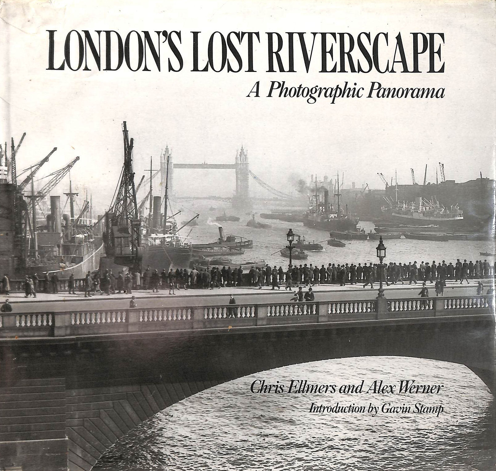 Image for London's Lost Riverscape: A Photographic Panorama