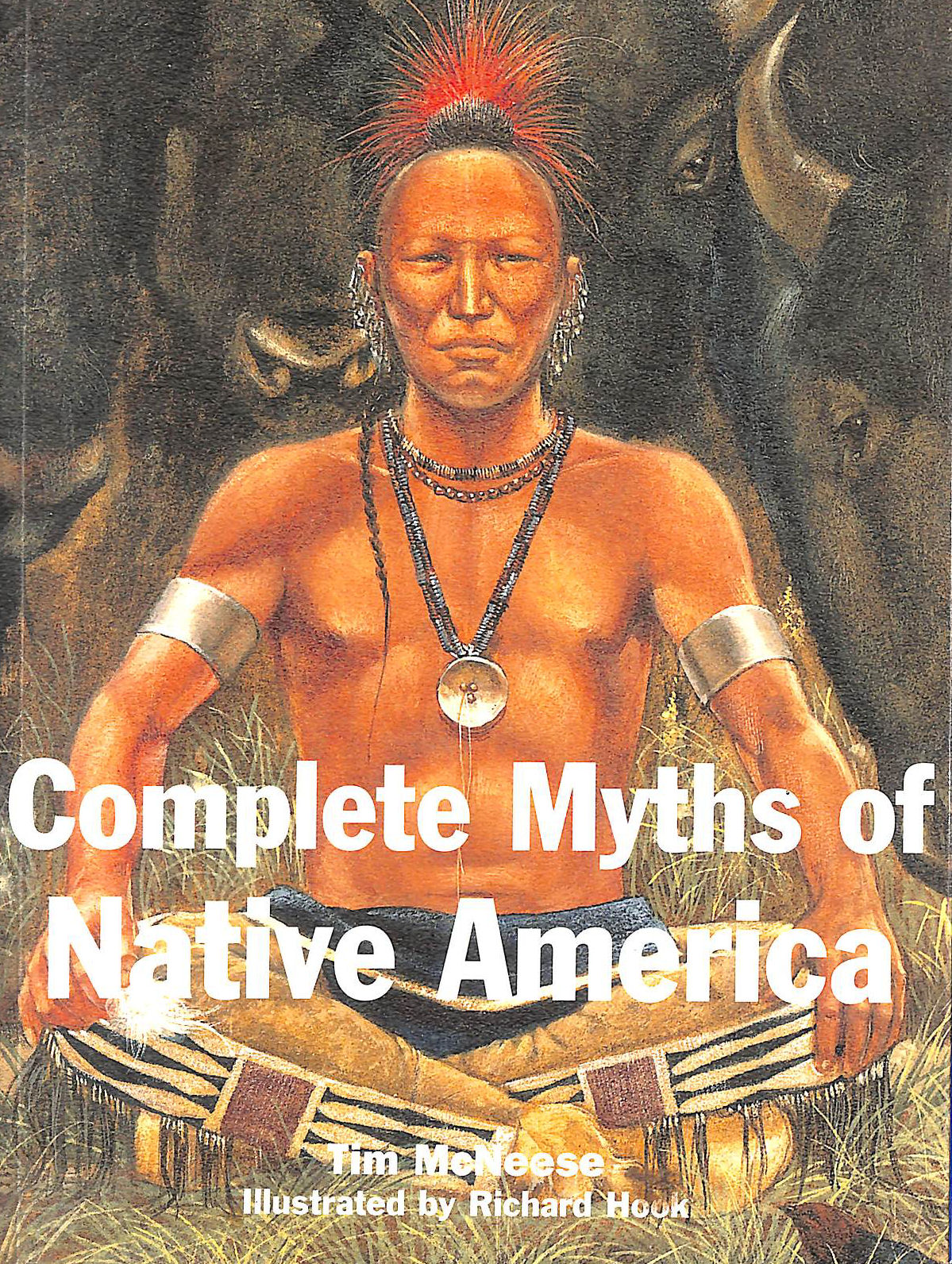Image for Complete Myths Of Native America.