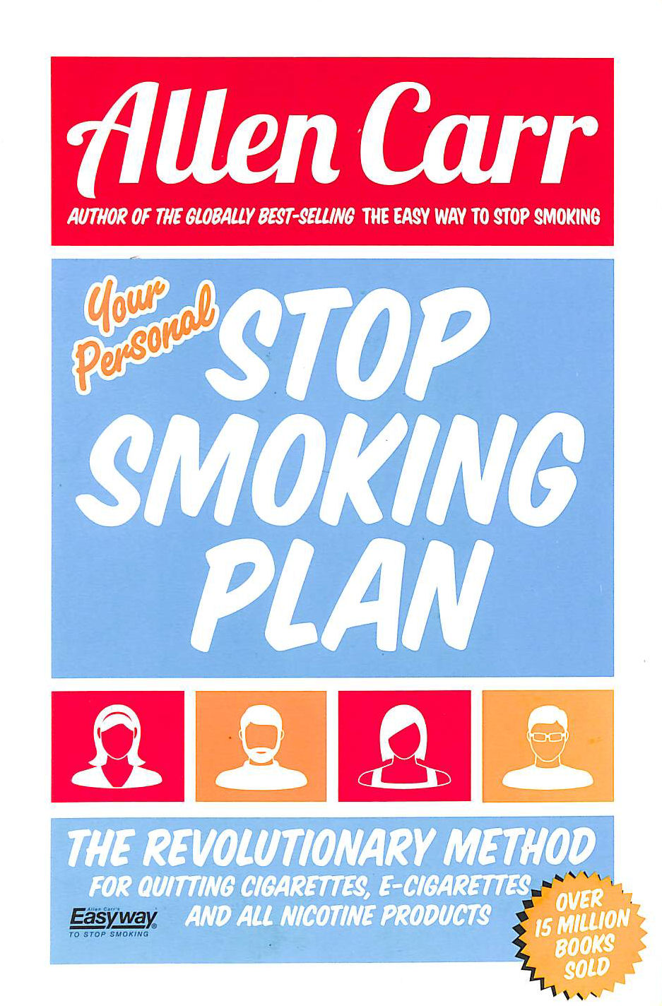 Image for Your Personal Stop Smoking Plan: The Revolutionary Method For Quitting Cigarettes, E-Cigarettes And All Nicotine Products