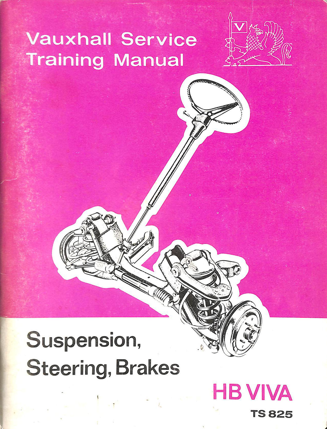 Image for Suspension Steering Brakes,Vauxhall Viva Hb,Service Training Manual,1967