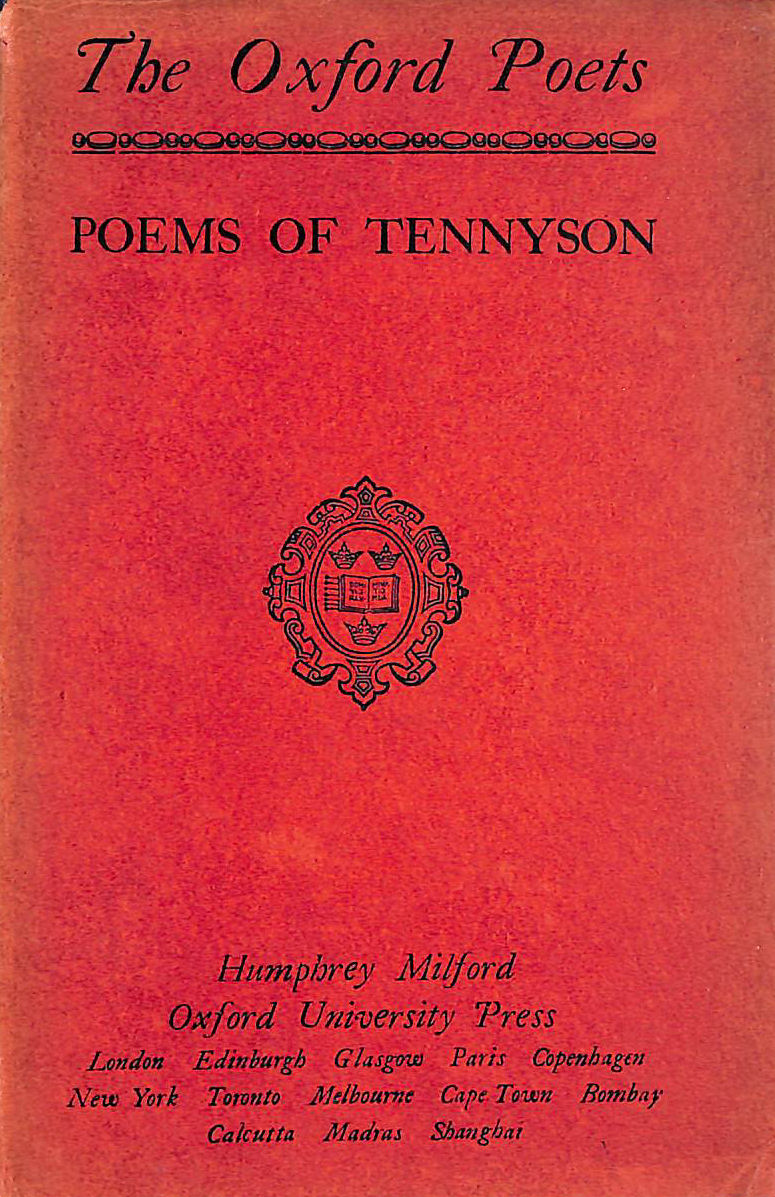 Image for Poems Of Tennyson 1829- 1868 Including 'The Princess' 'In Memoriam' Four 'Idylls Of The King' 'Maud' 'Enoch Arden' & C.