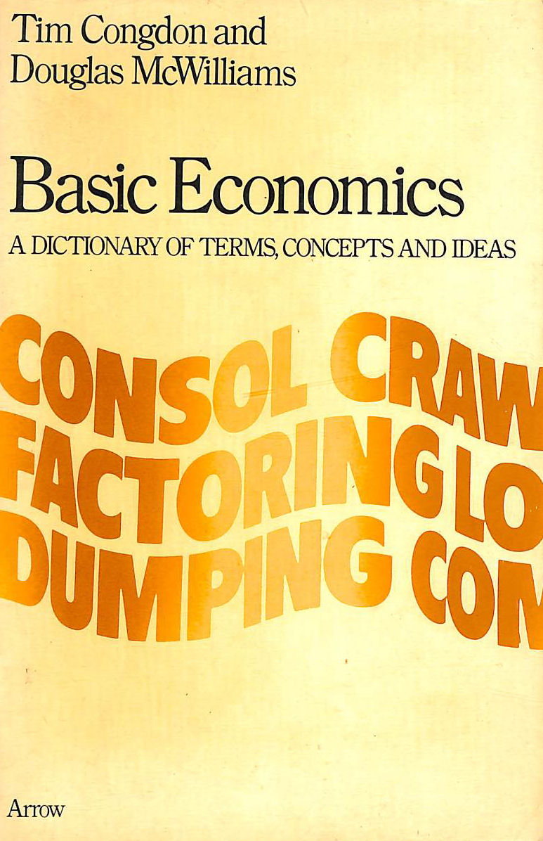 Image for Basic Economics: A Dictionary Of Terms, Concepts And Ideas (Arrow Reference)