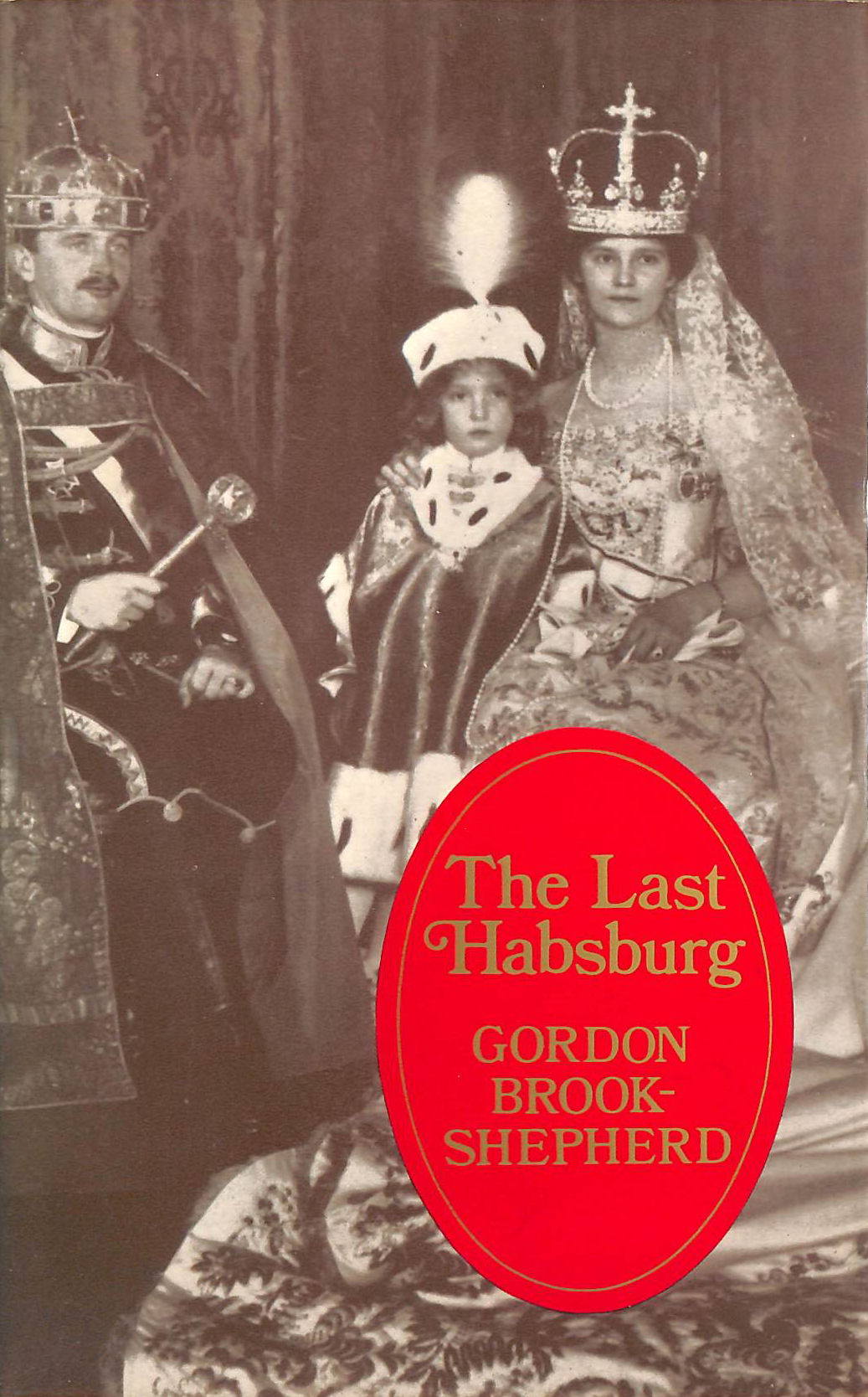 Image for The Last Hapsburg