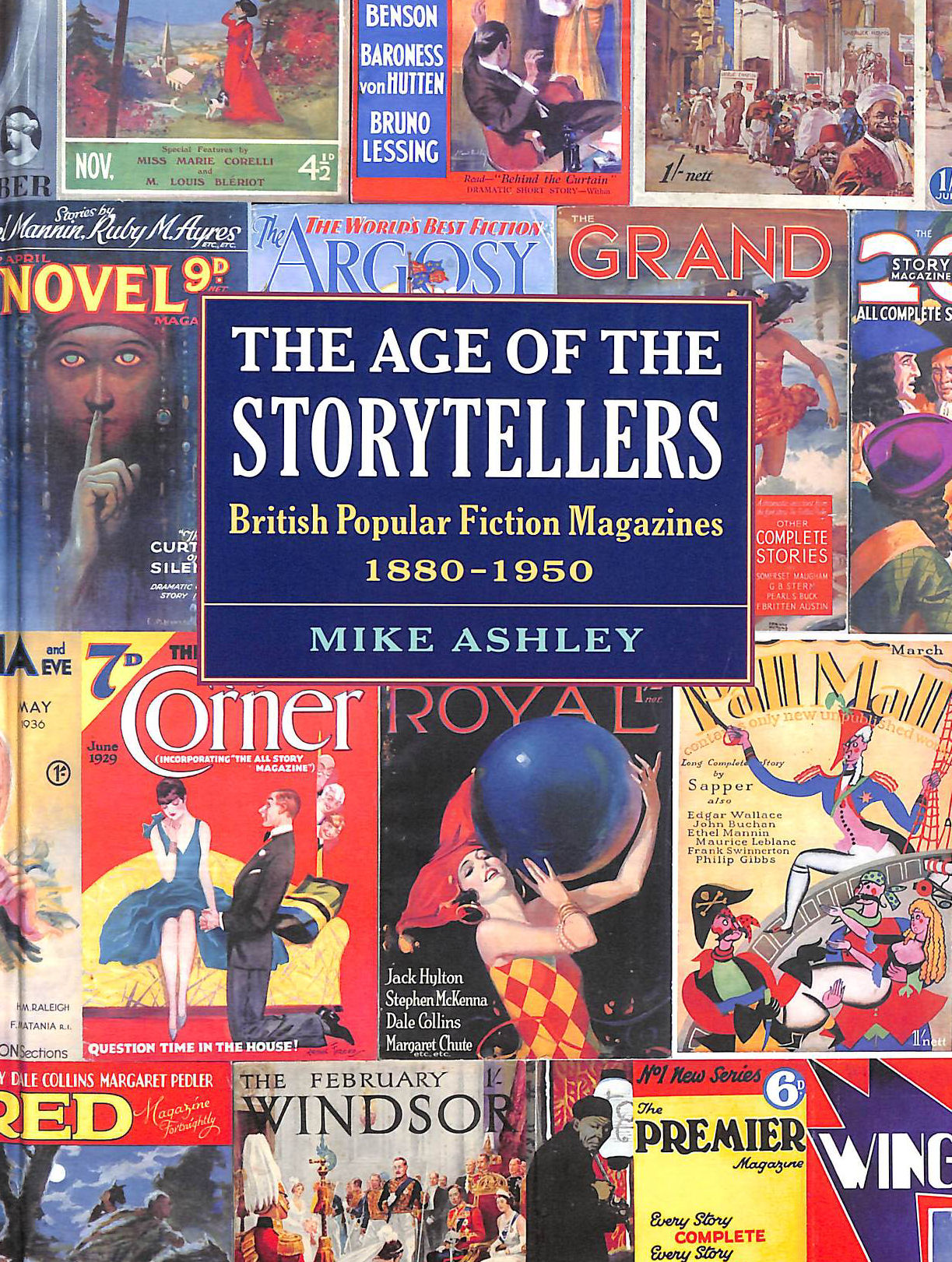 Image for The Age Of The Story Tellers: British Popular Fiction Magazines 1880-1950