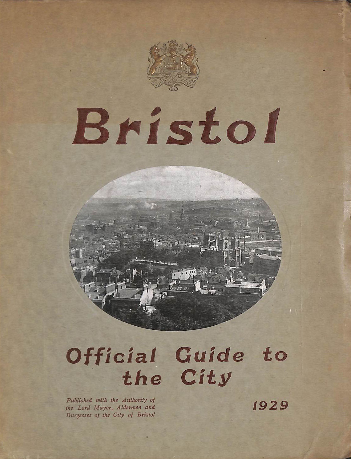 Image for Official Guide To The City Of Bristol, 1929
