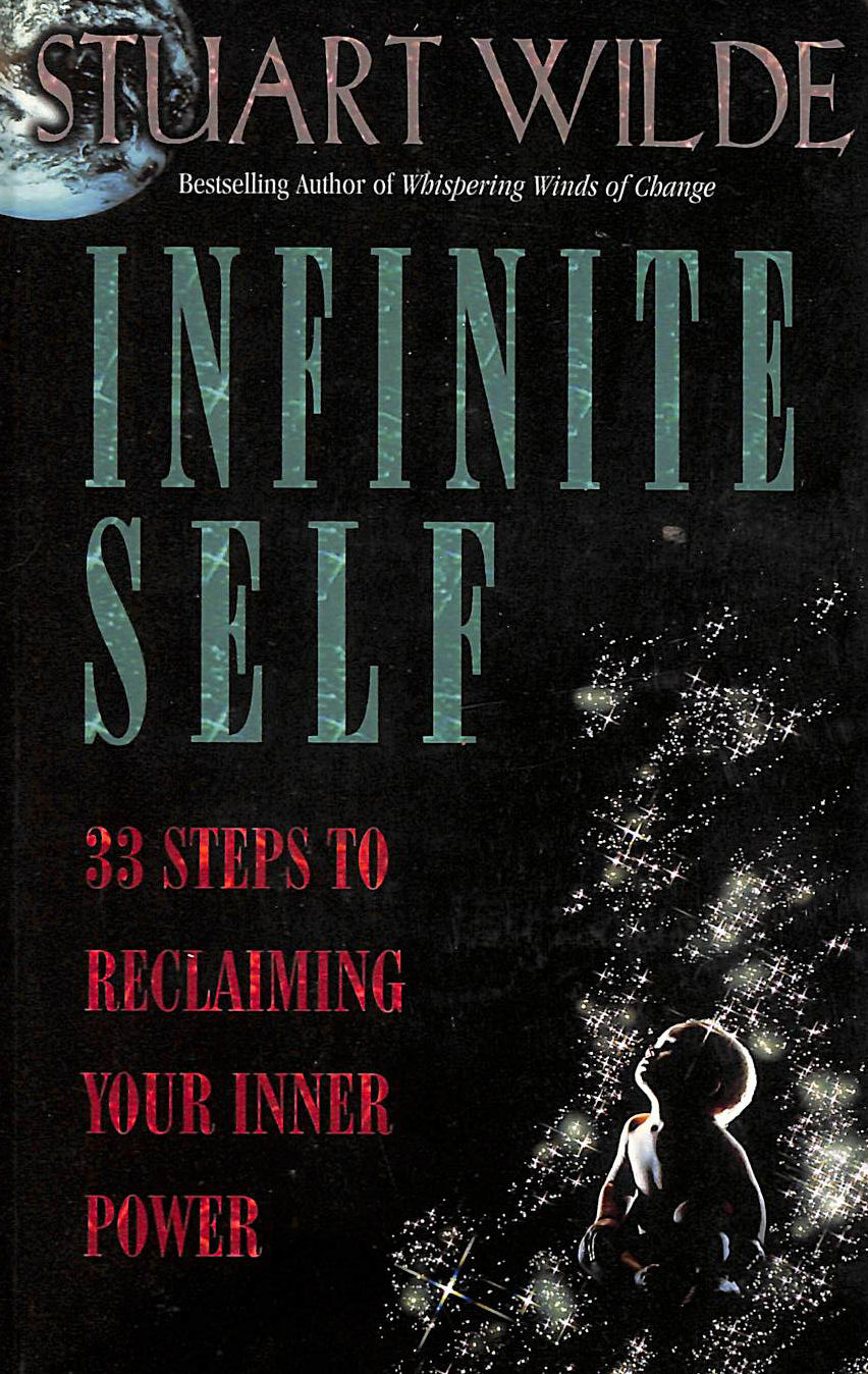 Image for Infinite Self: 33 Steps To Reclaiming Your Inner Power
