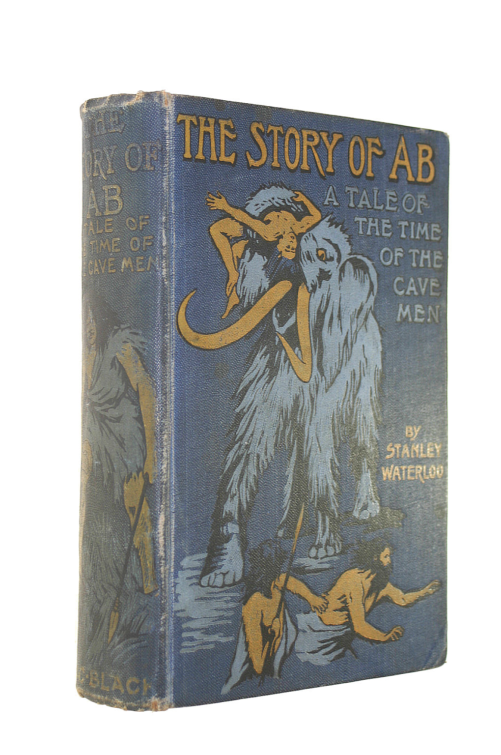 Image for The Story Of Ab. A Tale Of The Time Of The Cavemen.