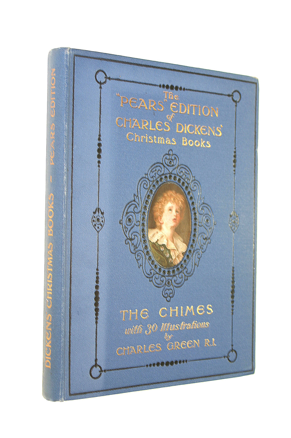 Image for The Pears Centenary Edition Of Charles Dickens Christmas Books The Chimes With 30 Illustrations By Charles Green
