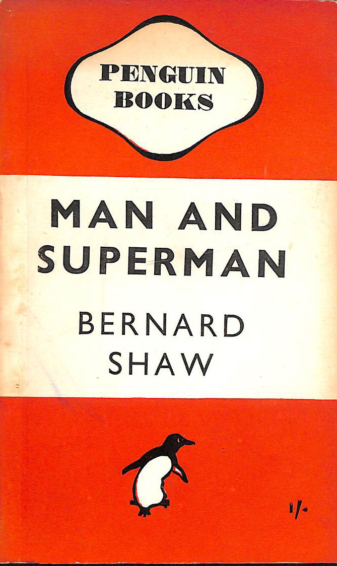 Image for Man And Superman. A Comedy And A Philosophy