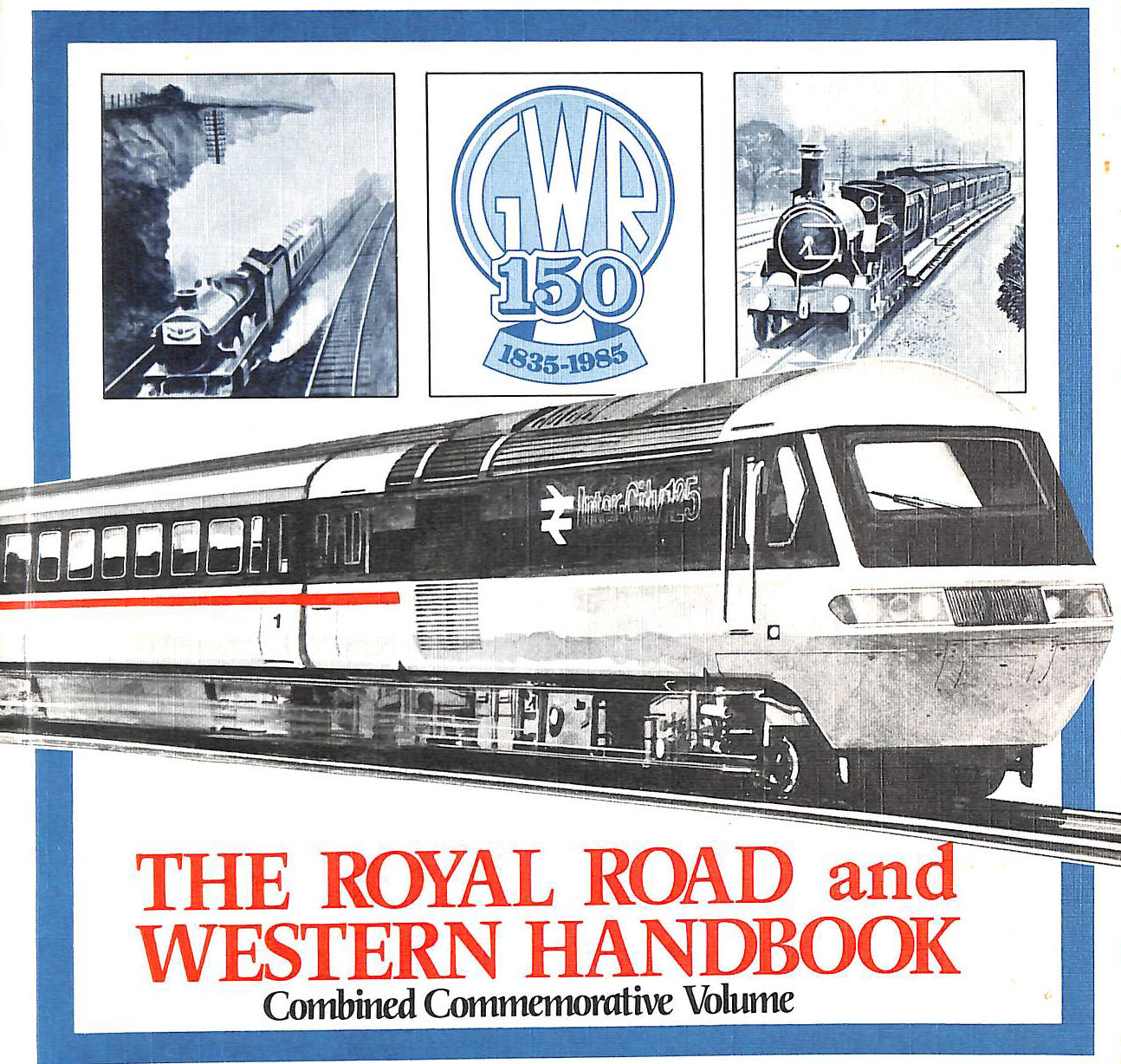Image for The Royal Road And Western Handbook, Combined Commemorative Volume