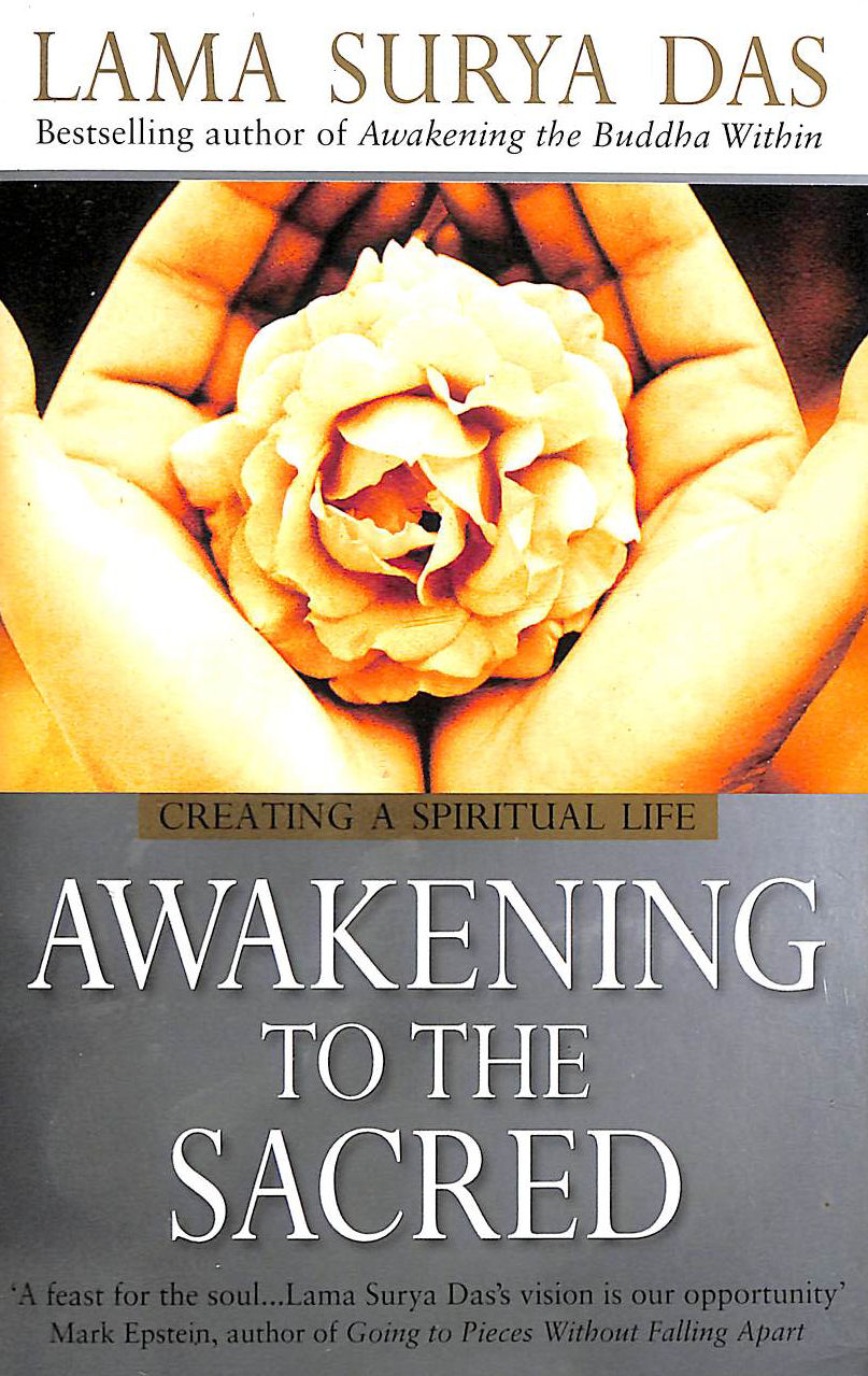 Image for Awakening To The Sacred: Creating A Spiritual Life From Scratch