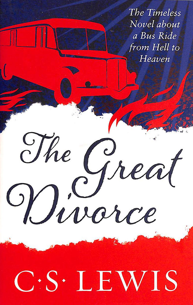 Image for The Great Divorce (C. S. Lewis Signature Classic) (C. Lewis Signature Classic)