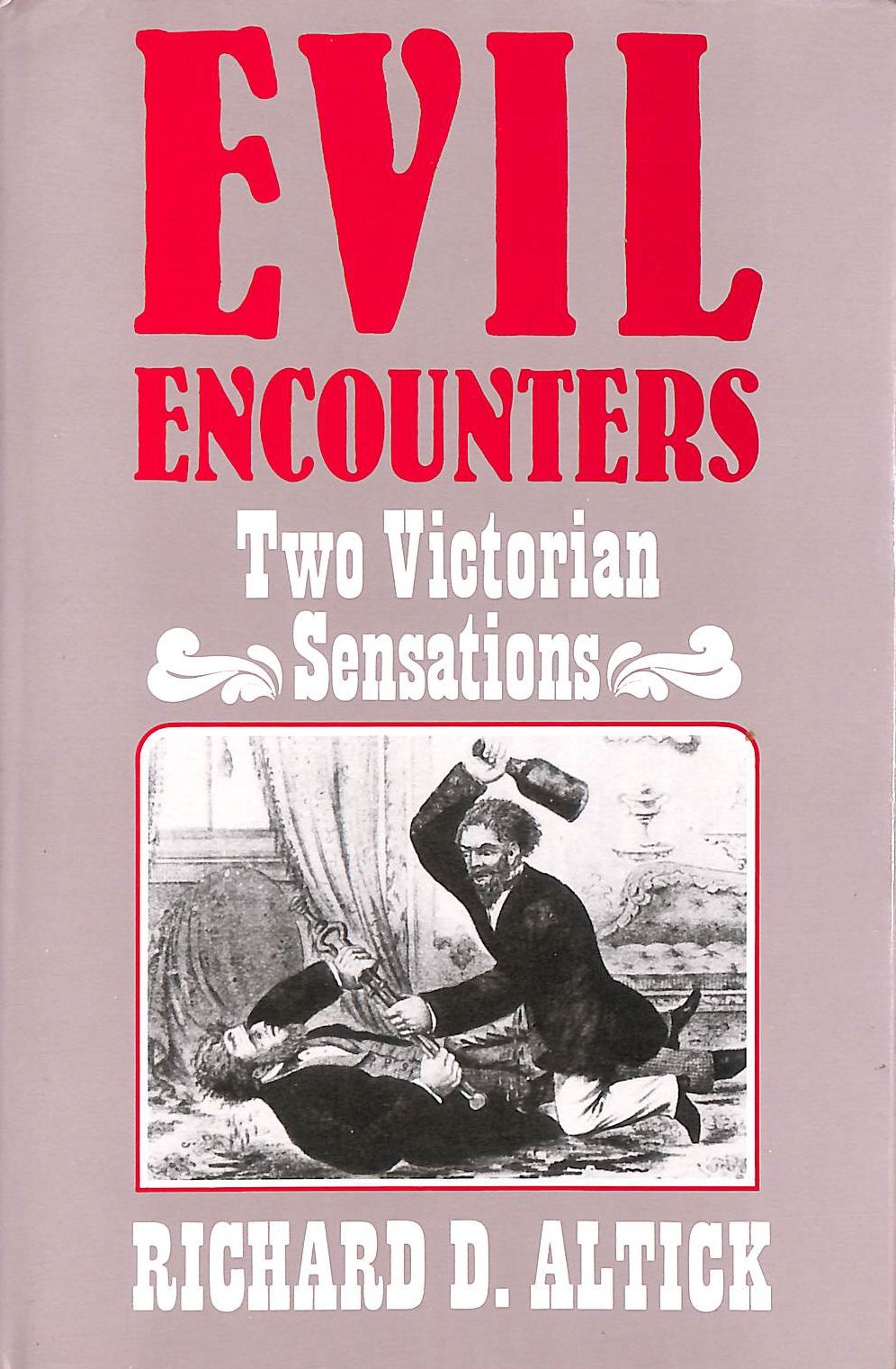 Image for Evil Encounters : Two Victorian Sensations