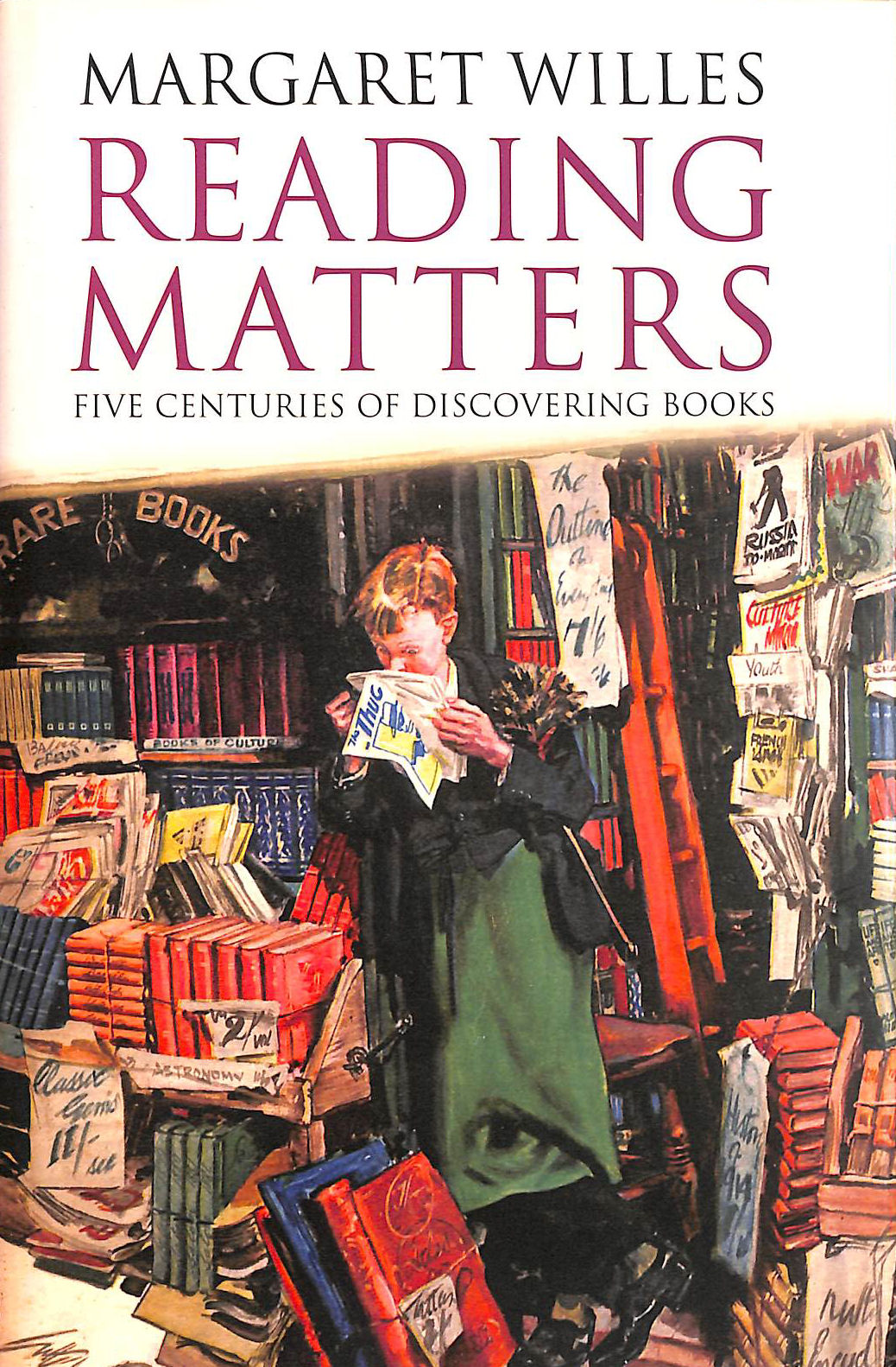 Image for Reading Matters: Five Centuries Of Discovering Books