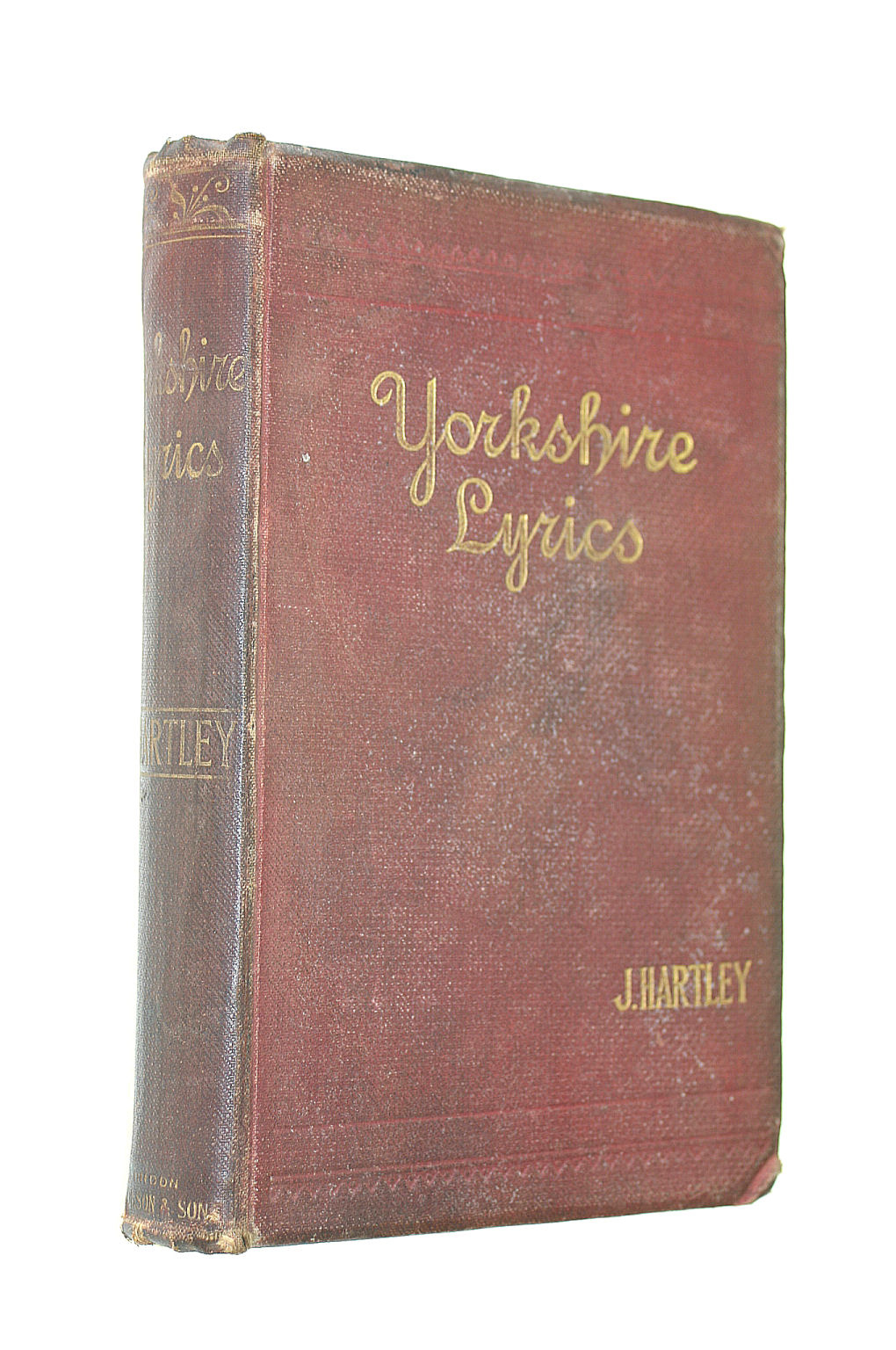 Image for Yorkshire Lyrics: Poems Written In The Dialect As Spoken In The West Riding Of Yorkshire To Which Are Added A Selective Of Fugitive Verses Not In Dialect