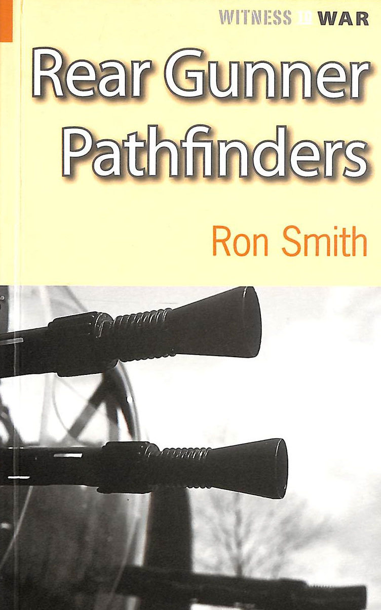 Image for Rear Gunner Pathfinders (Witness To War)