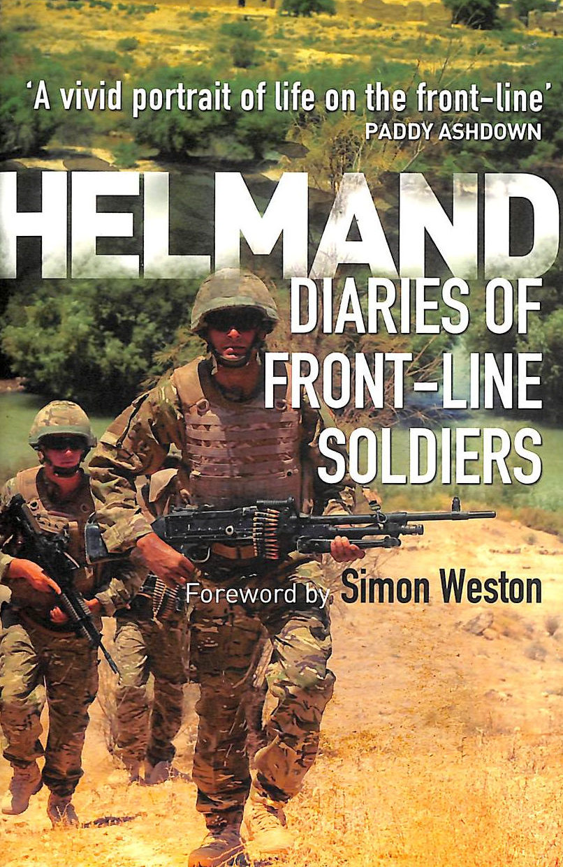 Image for Helmand: The Diaries Of Front-Line Soldiers (General Military)
