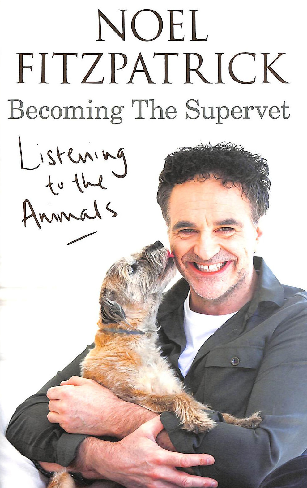 Image for Listening To The Animals: Becoming The Supervet