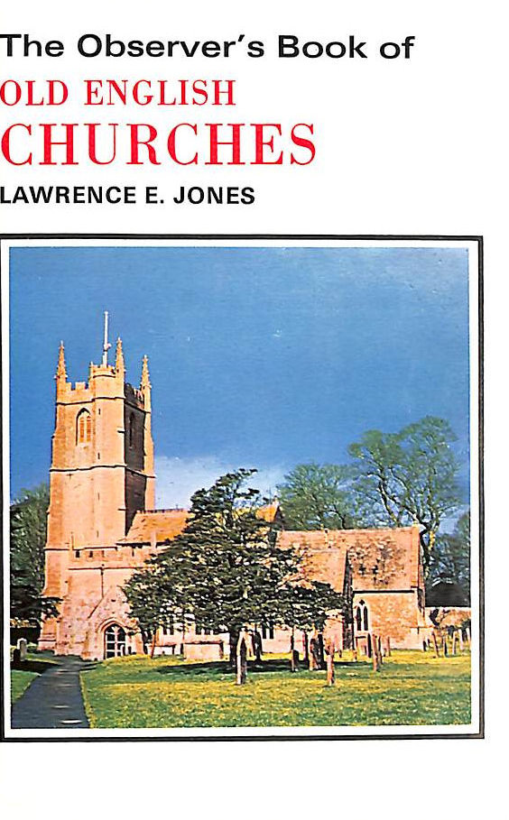 Image for The Observer's Book Of Old English Churches (Warne Observers)
