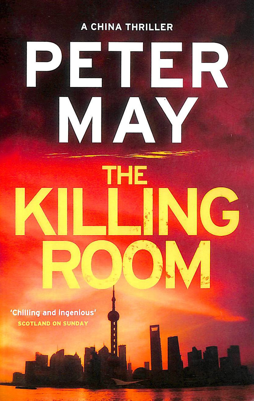 Image for The Killing Room: A Gripping Thriller And A Tense Hunt For A Killer (China Thriller 3) (China Thrillers)
