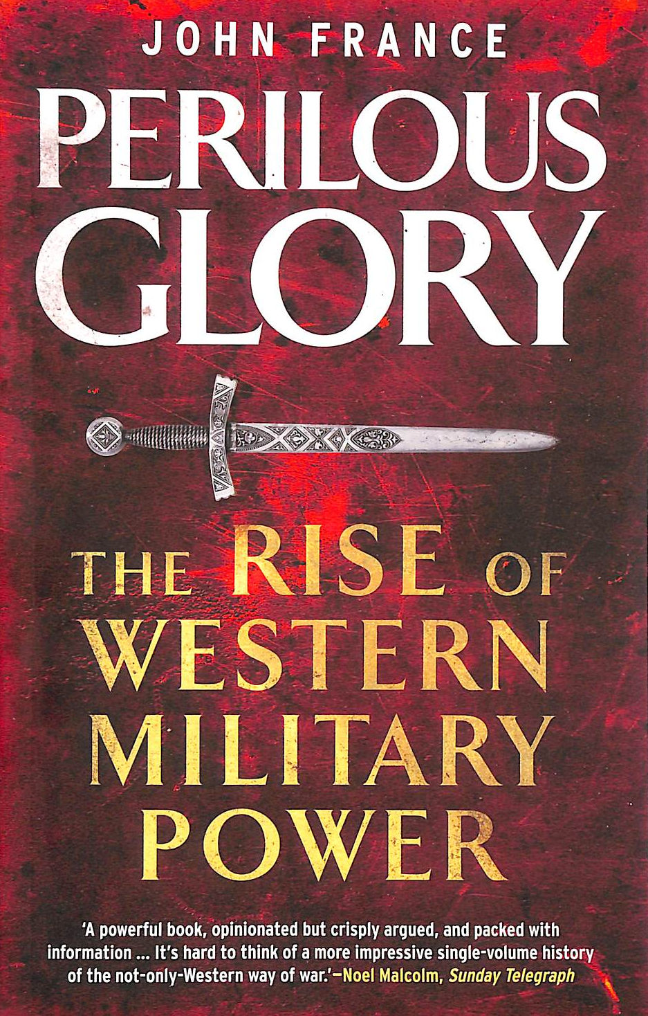 Image for Perilous Glory: The Rise Of Western Military Power
