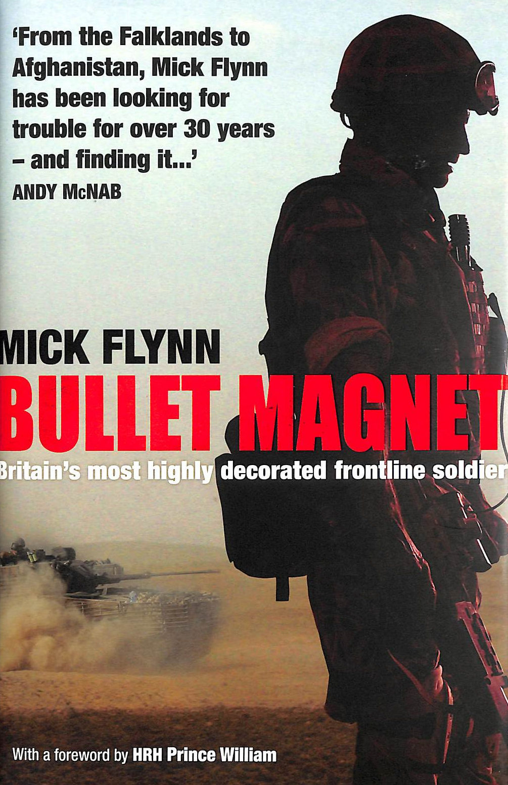 Image for Bullet Magnet: Britain's Most Highly Decorated Frontline Soldier