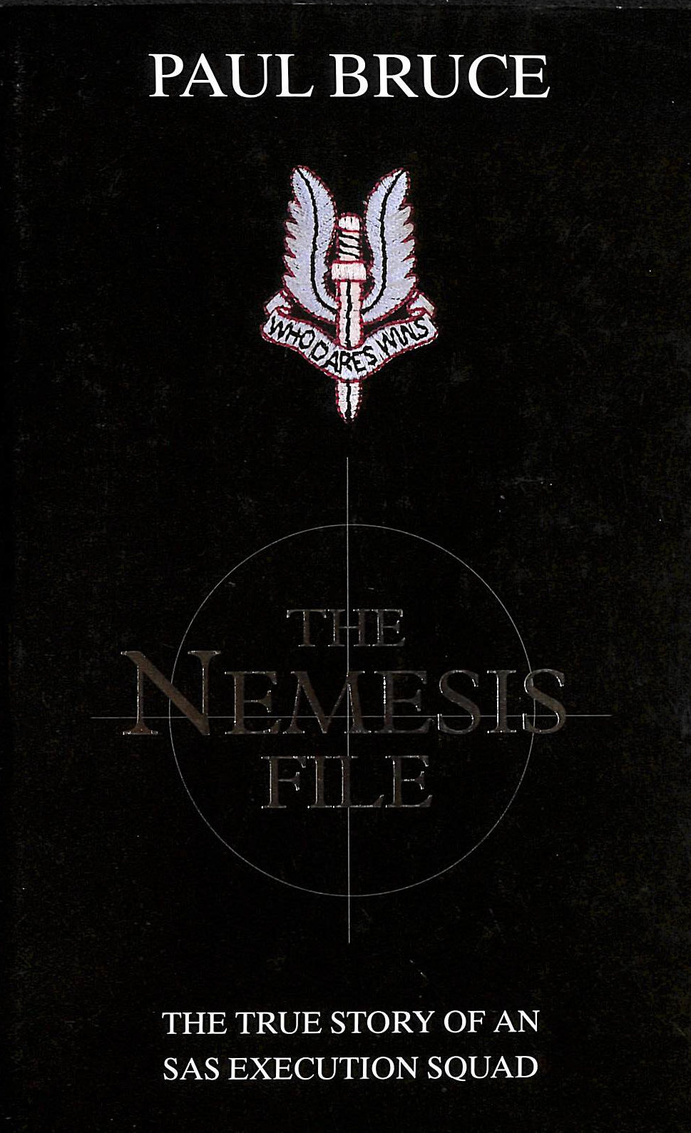 Image for The Nemesis File: The True Story Of An Execution Squad