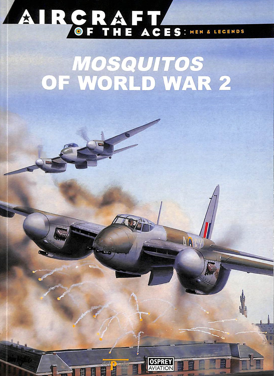 Image for Mosquitos Of World War 2 [Aircraft Of The Aces: Men & Legends: 14]