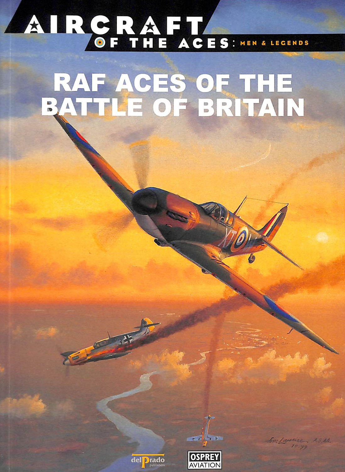 Image for Raf Aces Of The Battle Of Britain: Aircraft Of The Aces - Men & Legends
