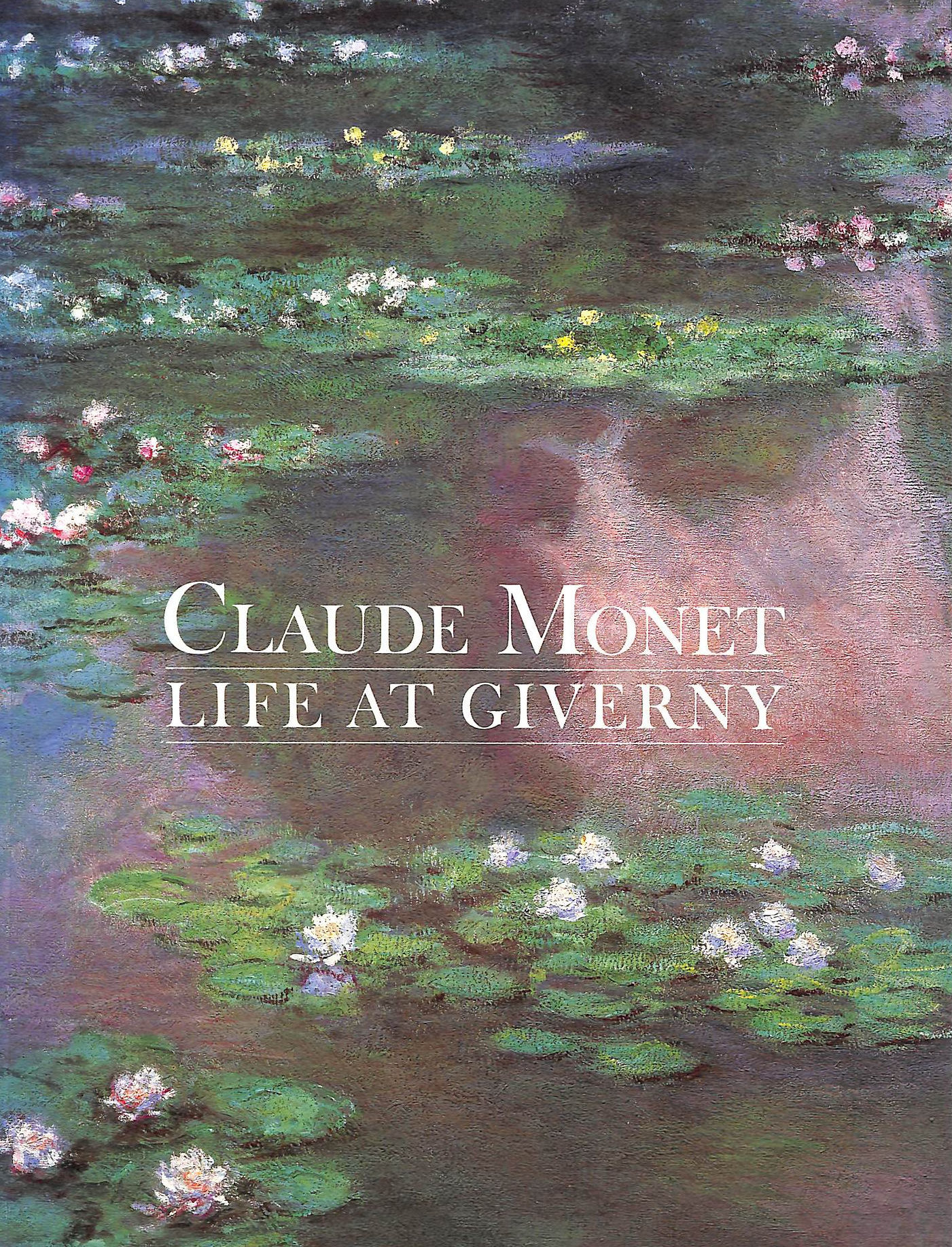 Image for Claude Monet: Life At Giverny (Painters & Sculptors)