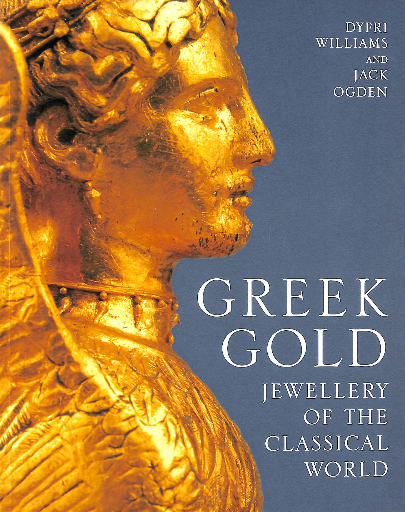 Image for Greek Gold: Jewellery Of The Classical World