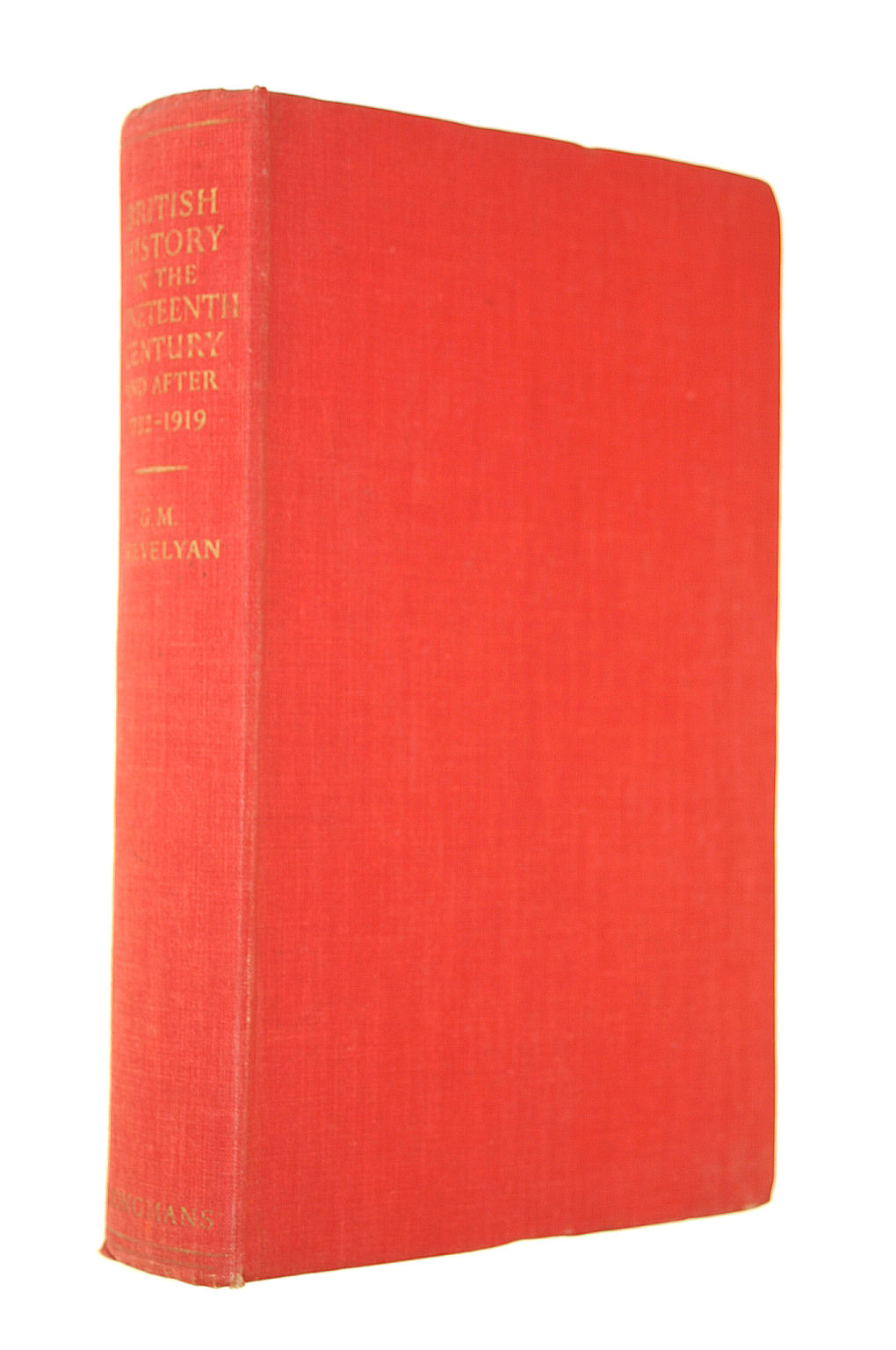 Image for British History In The Nineteenth Century And After (1782-1919)