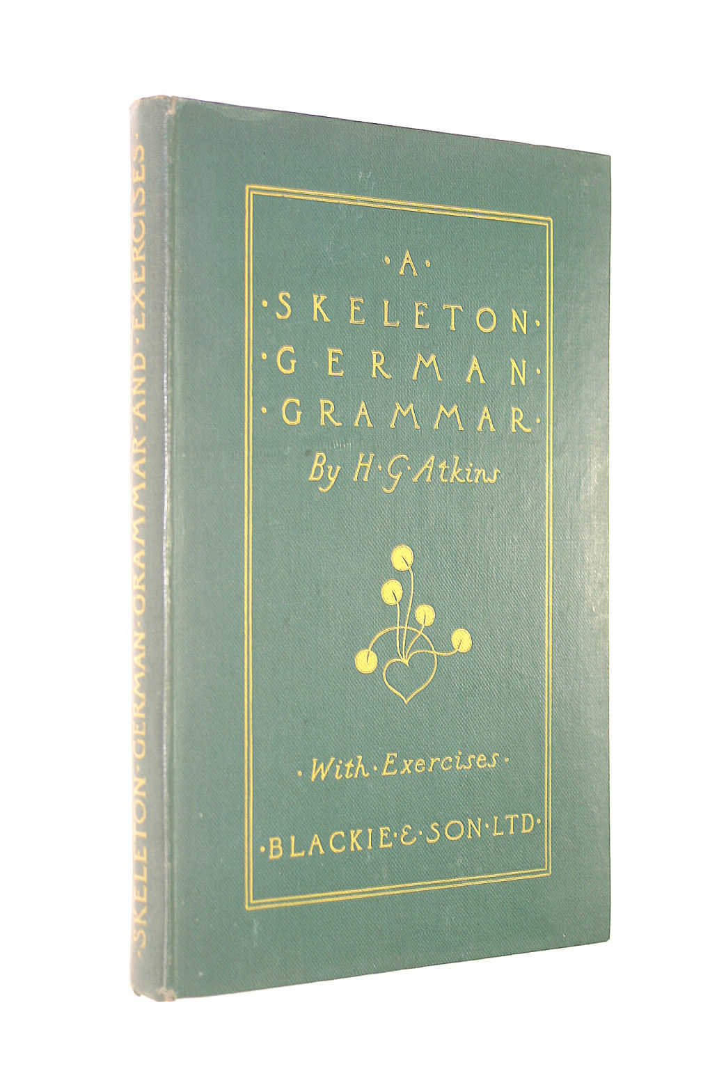 Image for A Skeleton German Grammar With Exercises