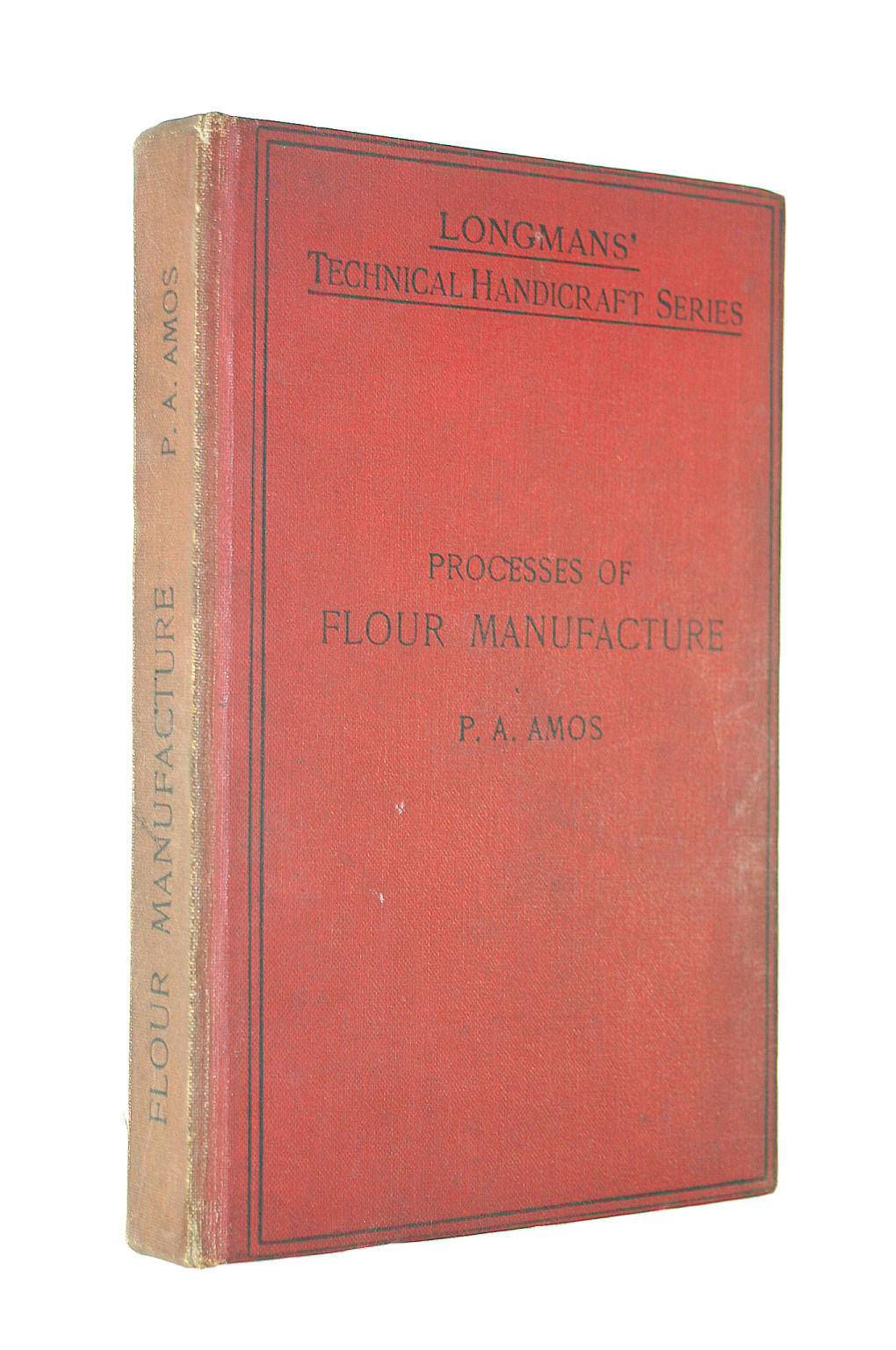 Image for Processes Of Flour Manufacture.