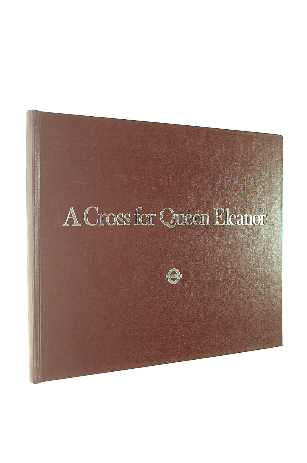 Image for A Cross For Queen Eleanor