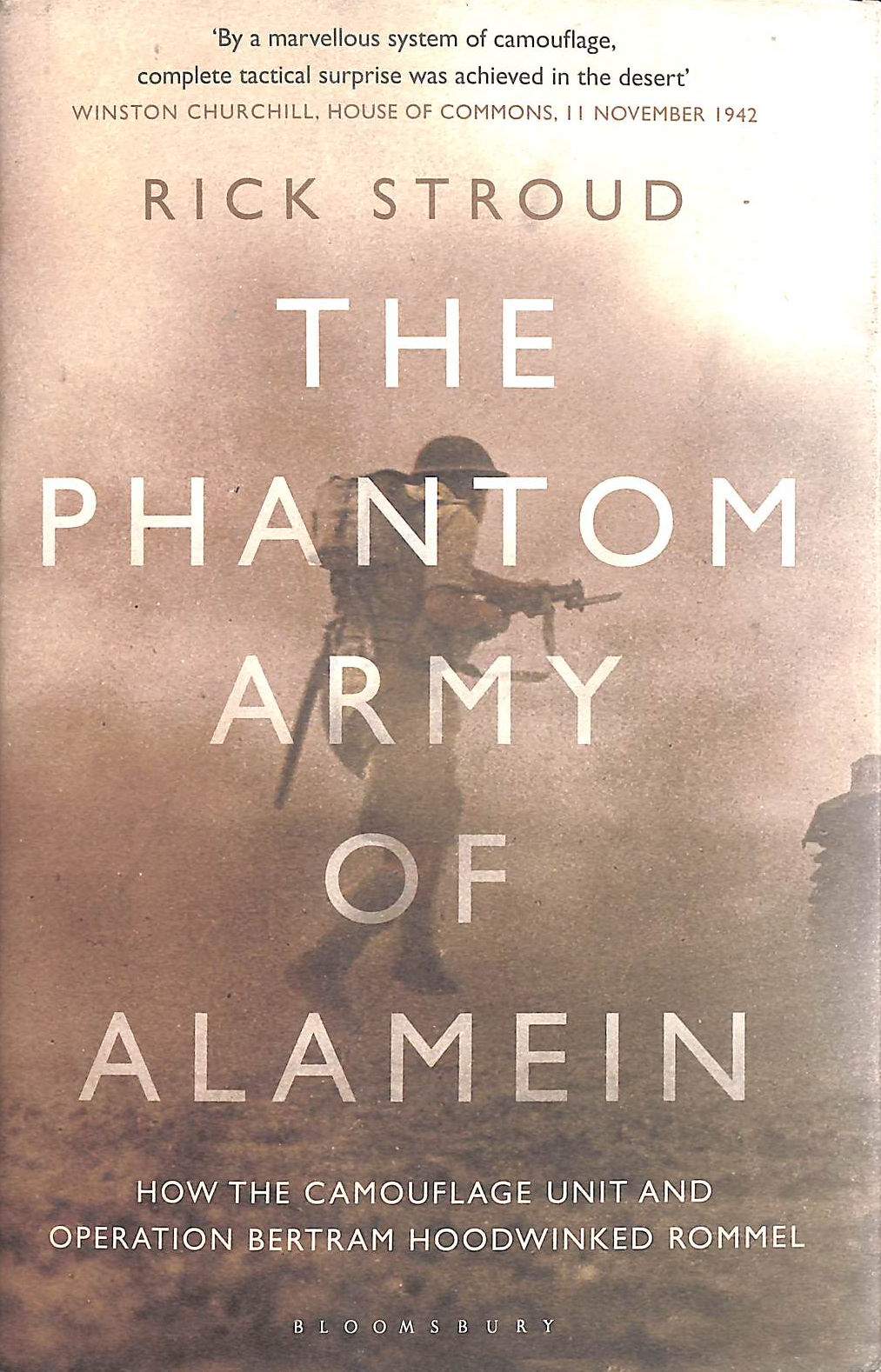 Image for The Phantom Army Of Alamein: How The Camouflage Unit And Operation Bertram Hoodwinked Rommel