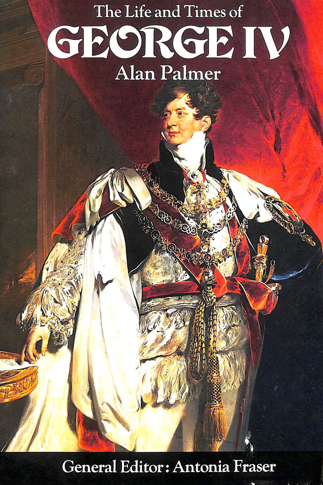 Image for The Life And Times Of George Iv